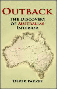 Outback The Discovery of Australia's Interior