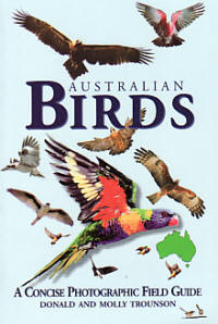 Australian Birds  A Concise Photographic Field Guide