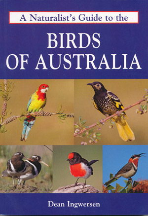 Birds of Australia A Naturalists Guide