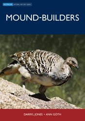 Mound-builders - Australian Natural History Series