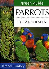 Parrots of Australia  Green Guide