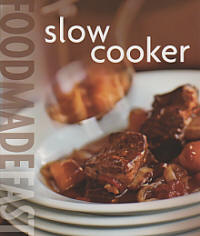 Food Made Fast Slow Cooker