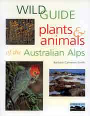 Wild Guide - Plants & Animals of the Australian Alps