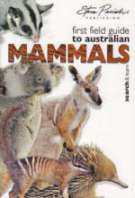 First Field Guide to Australian Mammals