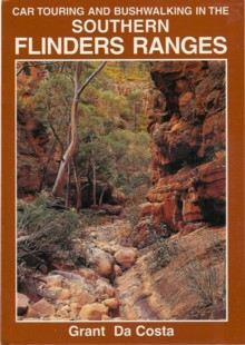 Car Touring and Bushwalking in the Southern Flinders Ranges