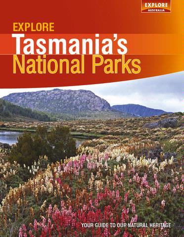 Explore Tasmania's National Parks Explore Australia