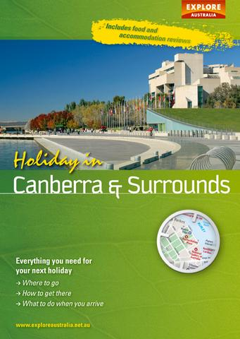Holiday in Canberra and Surrounds Explore Australia