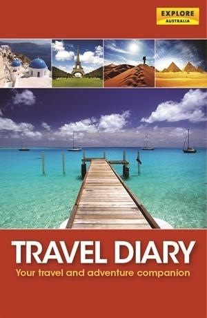 Travel Diary Explore Australia