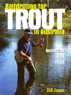 Baitdrifting for Trout in Australia AFN