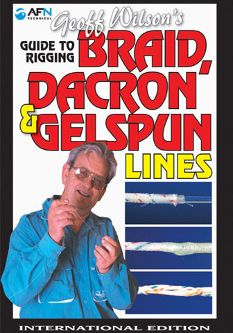 Guide to Rigging Braid Dacron and Gelspun Lines AFN