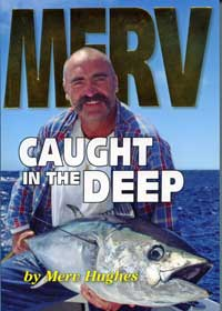 Merv Caught in the Deep AFN
