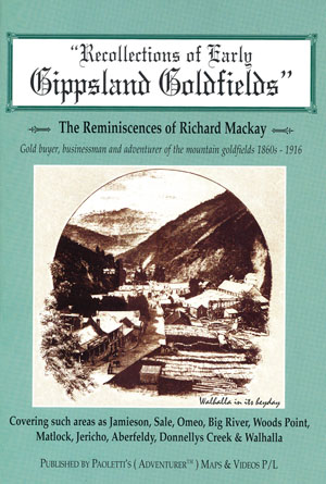 Recollections of Early Gippsland Goldfield