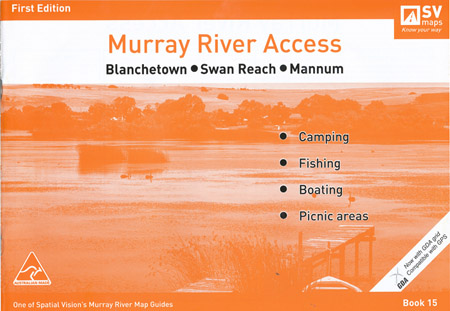 Murray River Access Blanchtown to Mannum Spatial Vision