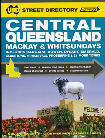 Central Queensland Mackay and The Whitsundays Street Directory UBD Gregory's