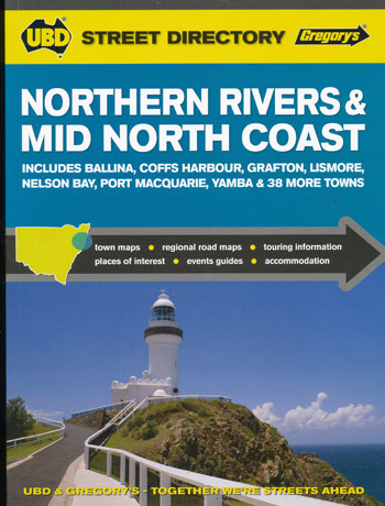 Northern Rivers and Mid North Coast Street Directory UBD Gregorys