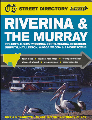 Riverina and the Murray Street Directory UBD Gregorys