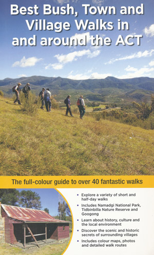Best Bush Towns and Village Walks in and Around the ACT