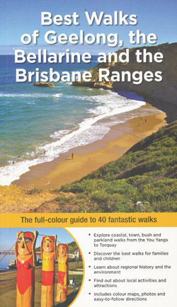Brst Walks of Geelong the Bellarine and the Brisbane Ranges