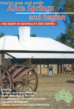 Alice Springs and Region Tourist Map and Guide Westprint