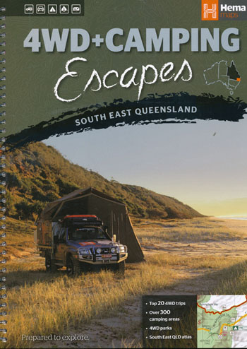 4WD and Camping Escapes South East Queensland Atals and Guide Hema