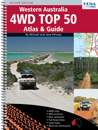 Western Australia 4WD Top 50 Atlas and Guide Hema