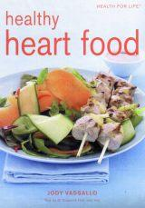 Healthy Heart Foods Health for Life
