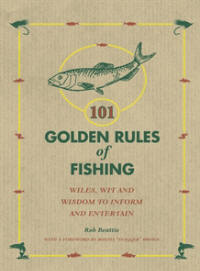 101 Golden Rules of Fishing