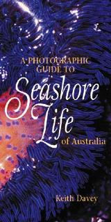 Photographic Guide to Seashore Life of Australia