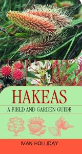 Hakeas Field Guide and Garden Guide