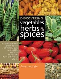 Discovering Vegetables Herbs and Spices