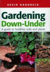 Gardening Down Under Guide to Healthier Soils and Plants