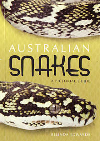 Australian Snakes A Pictorial Guide