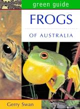 Frogs of Australia  Green Guide