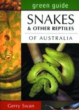 Snakes and Other Reptiles of Australia  Green Guide