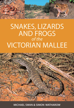 Snakes  Lizards and Frogs of the Victorian Mallee