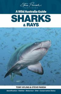 Sharks and Rays  Wild Australia Guide