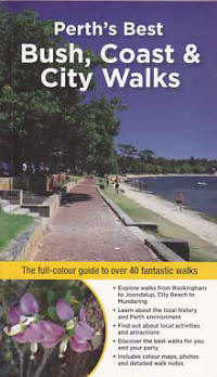 Perth's Best Bush  Coast & City Walks