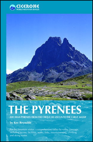 Pyrenees The High Pyrenees Cicerone
