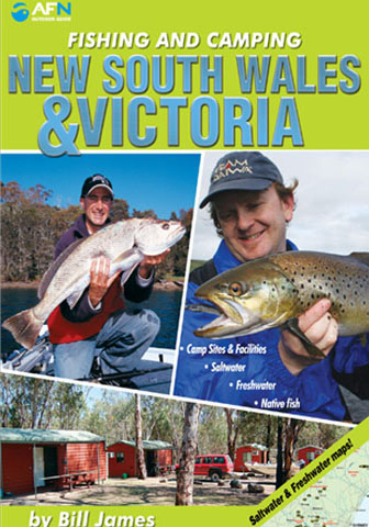 Fishing and Camping Guide to NSW and Victoria
