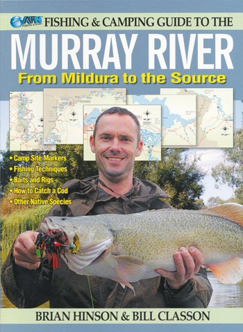 Fishing and Camping the Murray River Mildura to Yarrawonga AFN