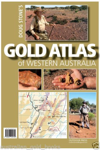 Gold Atlas of Western Australia Doug Stone