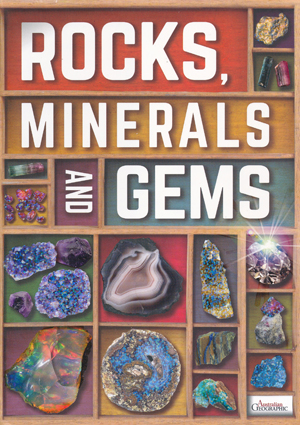 Rocks Minerals and Gems Australian Geographic