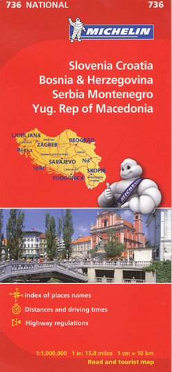 Slovenia, Croatia, Bosnia and Herzegovina, Serbia, Montenegro, Macedonia Map 736 Michelin