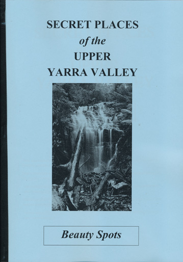 Secret Places of the Upper Yarra Valley - Beauty Spots