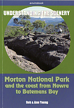 Understanding the Scenery - Morton National Park and the coast from Nowra to Batemans Bay