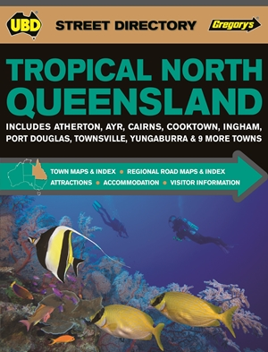 Tropical North Queensland Street Directory UBD Gregorys