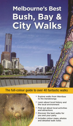 Melbourne's Best Bush, Park & City Walks