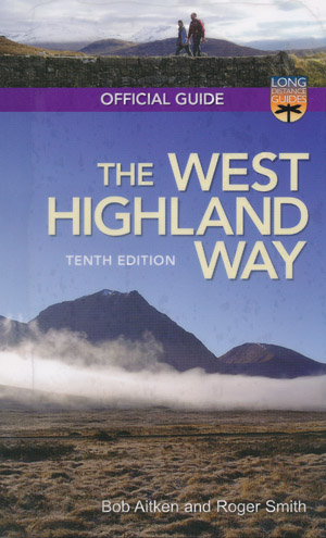 The West Highland Way The Official Guide