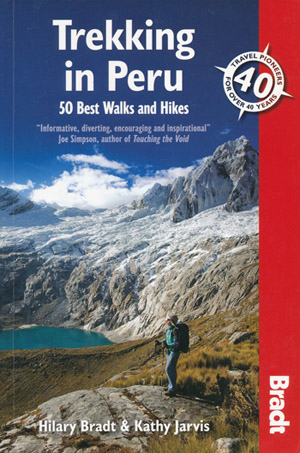 Trekking in Peru Bradt Guide